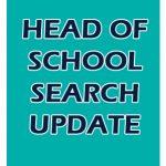 Head Of School Search Update