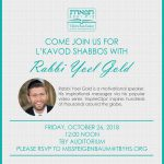 L'Kavod Shabbos with Rabbi Yoel Gold for Staff, Students and Alumnae