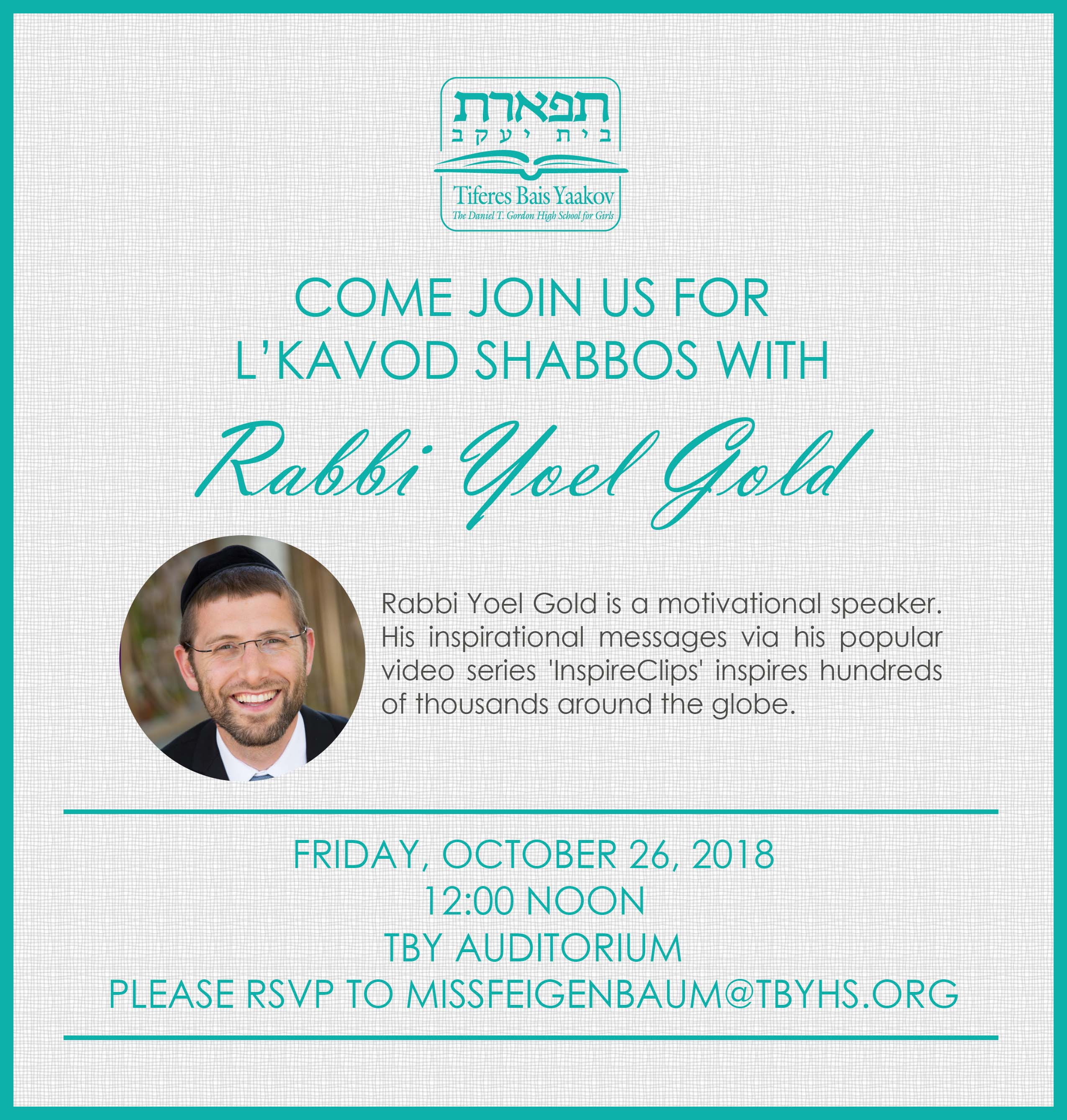 You are currently viewing L'Kavod Shabbos with Rabbi Yoel Gold for Staff, Students and Alumnae