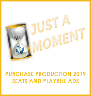 Purchase your Production 2019 seats and playbill ads