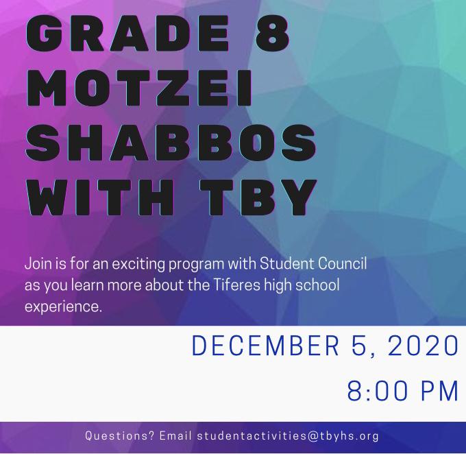 Grade 8 Motzei Shabbos With TBY